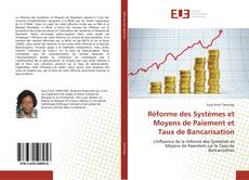 Bookcover of Réforme des Systèmes et Moyens de Paiement et Taux de Bancarisation