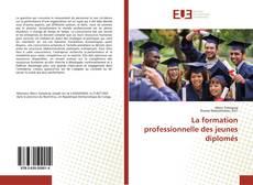 Capa do livro de La formation professionnelle des jeunes diplomés