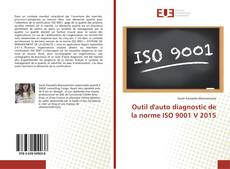 Bookcover of Outil d'auto diagnostic de la norme ISO 9001 V 2015