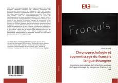 Bookcover of Chronopsychologie et apprentissage du français langue étrangère