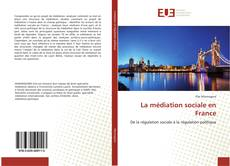 Bookcover of La médiation sociale en France