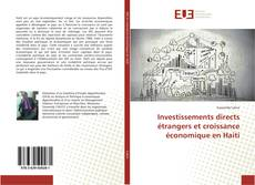 Bookcover of Investissements directs étrangers et croissance économique en Haiti