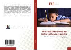 Efficacité différenciée des écoles publiques et privées的封面