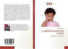 Buchcover von L' aphtose buccale chez l'enfant