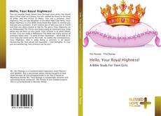 Capa do livro de Hello, Your Royal Highness!