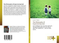 Couverture de The Philosophy of Experiencing God