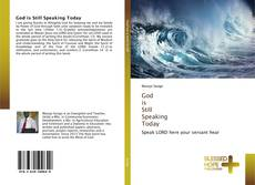Couverture de God is Still Speaking Today