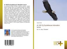 Bookcover of A 100 Új Gyülekezet ébredési terve