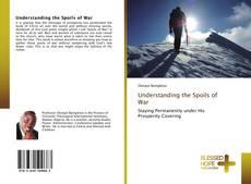 Bookcover of Understanding the Spoils of War