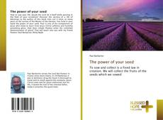 The power of your seed