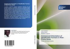 Bookcover of Commercial Orientation of Smallholder Farmers in Risk-Prone Areas