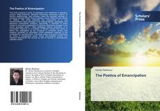 Bookcover of The Poetics of Emancipation