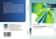 Bookcover of X-ray Crystallography