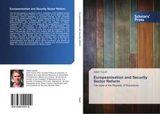 Bookcover of Europeanisation and Security Sector Reform