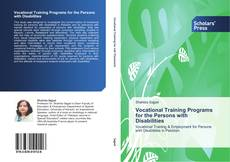 Portada del libro de Vocational Training Programs for the Persons with Disabilities