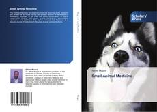 Bookcover of Small Animal Medicine