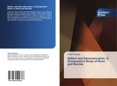 Bookcover of Sufism and Deconstruction: A Comparative Study of Rumi and Derrida