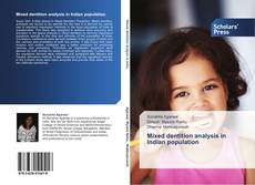Bookcover of Mixed dentition analysis in Indian population