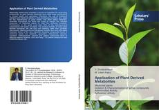 Bookcover of Application of Plant Derived Metabolites