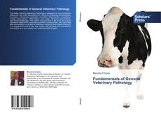 Bookcover of Fundamentals of General Veterinary Pathology