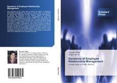 Bookcover of Dynamics of Employee Relationship Management