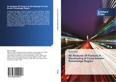 Buchcover von An Analysis Of Factors In Developing A Cross-border Knowledge Region