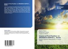 Capa do livro de Impact of Pod Position on BRASSICA NAPUS L. Seeds