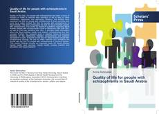 Bookcover of Quality of life for people with schizophrenia in Saudi Arabia