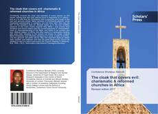 Capa do livro de The cloak that covers evil: charismatic & reformed churches in Africa