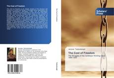 Couverture de The Cost of Freedom