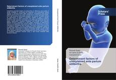 Capa do livro de Determinant factors of unexplained ante partum stillbirths