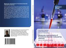 Couverture de Molecular mechanisms of functional disorder induced by mercury