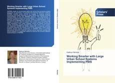 Capa do livro de Working Smarter with Large Urban School Systems Implementing PBIS