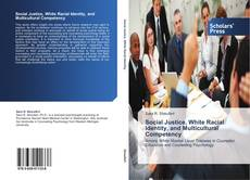 Capa do livro de Social Justice, White Racial Identity, and Multicultural Competency