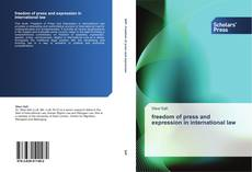 Bookcover of freedom of press  and expression in international law