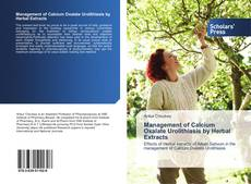 Borítókép a  Management of Calcium Oxalate Urolithiasis by Herbal Extracts - hoz
