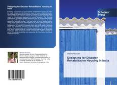 Capa do livro de Designing for Disaster Rehabilitative Housing in India