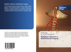 Bookcover of Radiation Hazards in Maxillofacial imaging