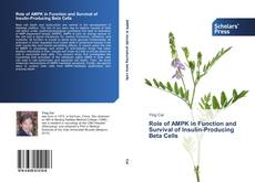 Bookcover of Role of AMPK in Function and Survival of Insulin-Producing Beta Cells