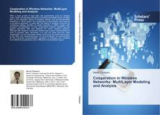 Portada del libro de Cooperation in Wireless Networks: MultiLayer Modeling and Analysis