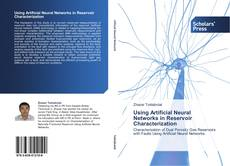 Capa do livro de Using Artificial Neural Networks in Reservoir Characterization