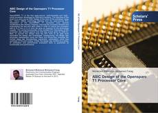 Bookcover of ASIC Design of the Opensparc T1 Processor Core