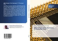 Borítókép a  ASIC Design of the Opensparc T1 Processor Core - hoz