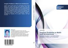 Bookcover of Irregular Problems on Multi-core Architectures