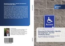 Buchcover von Running for Normalcy, Identity Development, and the Disability Blues