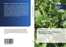 Bookcover of Biodiesel: A 360° perspective of global scenario