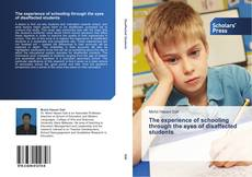 Capa do livro de The experience of schooling through the eyes of disaffected students