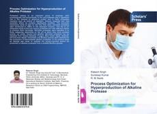 Capa do livro de Process Optimization for Hyperproduction of  Alkaline Protease