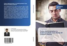 Capa do livro de Police Administration In Andhrapradesh Case Study Of Chittoor District
