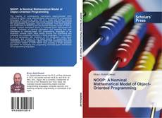 Bookcover of NOOP: A Nominal Mathematical Model of Object-Oriented Programming
